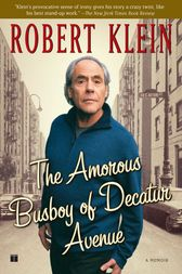 The Amorous Busboy of Decatur Avenue by Robert Klein