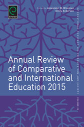 Annual Review of Comparative and International Education 2015 by Alexander W. Wiseman