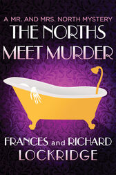 The Norths Meet Murder by Frances Lockridge