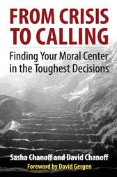 From Crisis to Calling by Sasha Chanoff