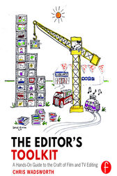The Editor's Toolkit by Chris Wadsworth