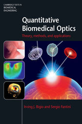 Quantitative Biomedical Optics by Irving J. Bigio