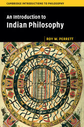 An Introduction to Indian Philosophy by Roy W. Perrett