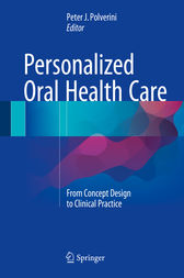 Personalized Oral Health Care by Peter J. Polverini