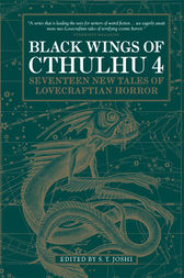 Black Wings of Cthulhu (Volume Four) by S.T. Joshi