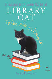 Library Cat: The Observations of a Thinking Cat by Alex Howard