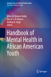 Handbook of Mental Health in African American Youth by Alfiee M. Breland-Noble