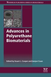Advances in Polyurethane Biomaterials by Stuart L. Cooper