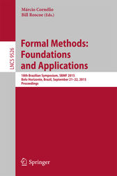 Formal Methods: Foundations and Applications by Márcio Cornélio