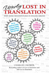 Utterly Lost in Translation by Charlie Croker