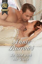 In Bed With The Duke (Mills & Boon Historical) by Annie Burrows