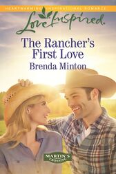 The Rancher's First Love (Mills & Boon Love Inspired) (Martin's Crossing, Book 4) by Brenda Minton