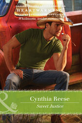 Sweet Justice (Mills & Boon Heartwarming) (The Georgia Monroes, Book 3) by Cynthia Reese
