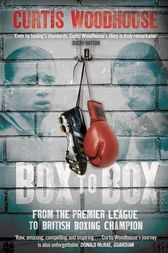 Box to Box by Curtis Woodhouse