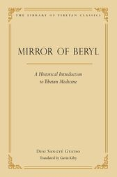 The Mirror of Beryl by Sangye Desi Gyatso