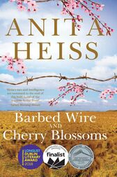 Barbed Wire and Cherry Blossoms by Anita Heiss