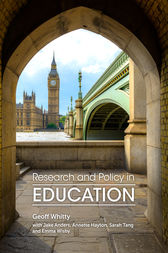 Research and Policy in Education by Geoff Whitty