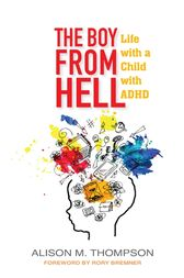 The Boy from Hell by Alison M. Thompson
