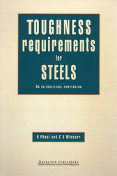 Toughness Requirements for Steels by R Phaal