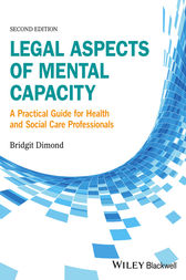 Legal Aspects of Mental Capacity by Bridgit C. Dimond