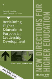 Reclaiming Higher Education's Purpose in Leadership Development by Kathy L. Guthrie