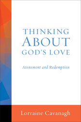 Thinking About God's Love by Lorraine Cavanagh