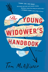 The Young Widower's Handbook by Tom McAllister