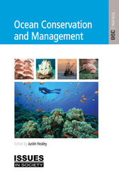 Ocean Conservation and Management by Justin Healey