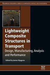 Lightweight Composite Structures in Transport by James Njuguna