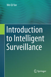 Introduction to Intelligent Surveillance by Wei Qi Yan