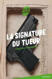 La signature du tueur by Christophe Miraucourt