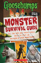 Goosebumps the Movie: Monster Survival Guide by R.L. Stine