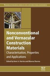 Nonconventional and Vernacular Construction Materials by Kent A Harries
