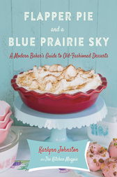 Flapper Pie and a Blue Prairie Sky by Karlynn Johnston
