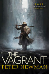The Vagrant (The Vagrant Trilogy) by Peter Newman