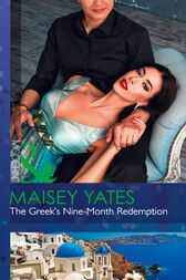 The Greek's Nine-Month Redemption (Mills & Boon Modern) (One Night With Consequences, Book 21) by Maisey Yates