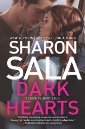 Dark Hearts (Secrets and Lies, Book 3) by Sharon Sala