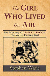 The Girl Who Lived on Air by Stephen Wade