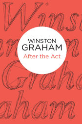 After the Act by Winston Graham