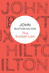 The Sunset Law: A Superintendent Simon Kenworthy Novel 10 by John Buxton Hilton