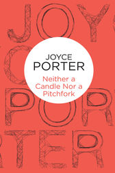 Neither a Candle Nor a Pitchfork: An Eddie Brown Novel 3 by Joyce Porter