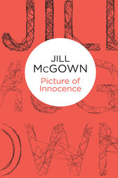 Picture of Innocence: A Lloyd & Hill Novel 9 by Jill McGown