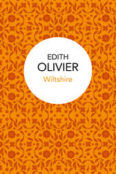 Wiltshire by Edith Olivier