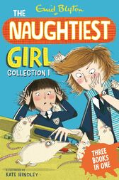 The Naughtiest Girl Collection 1 by Enid Blyton