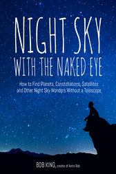 Night Sky With the Naked Eye by Bob King