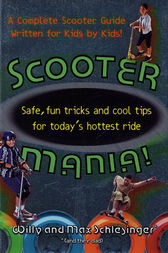 Scooter Mania! by Hank Schlesinger