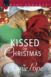 Kissed by Christmas by Jamie Pope