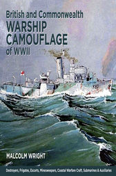 British and Commonwealth Warship Camouflage of WWII by Malcolm George Wright