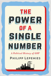 The Power of a Single Number by Philipp Lepenies