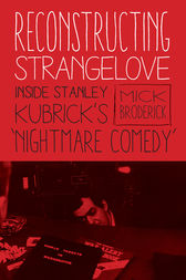 Reconstructing Strangelove by Michael Broderick